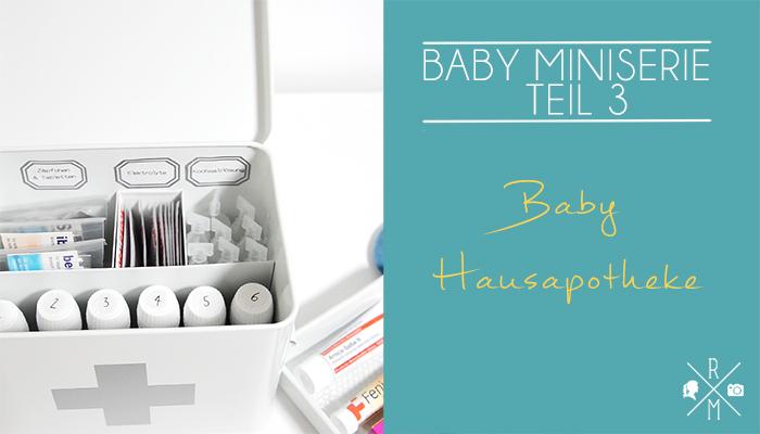 Hausapotheke fürs Baby