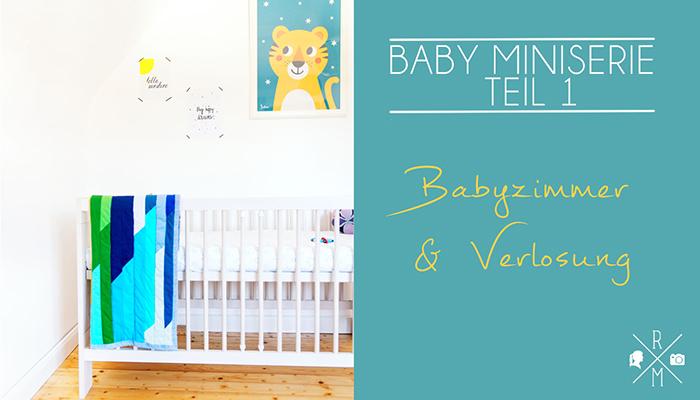 Babyzimmer und Give Away (Video)