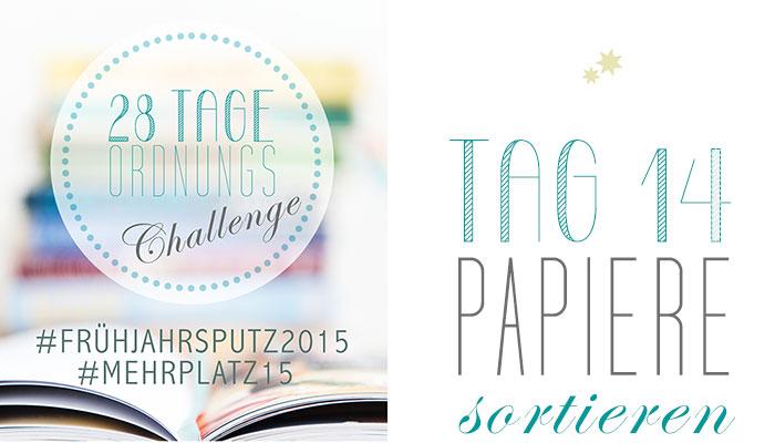 Frühjahrsputz Tag 14: Papiere