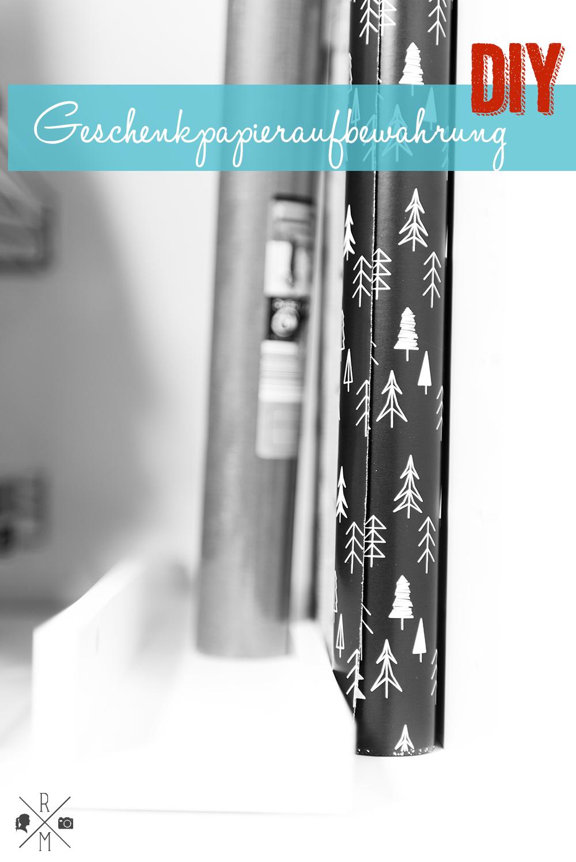 weihnachten 2015 geschenkpapier aufbewahren diy rezepte ordnungsideen und diy. Black Bedroom Furniture Sets. Home Design Ideas