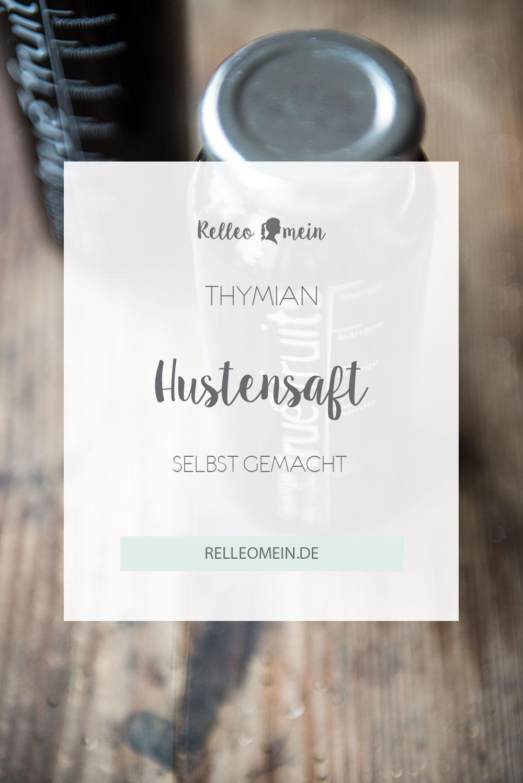 Rezept zum Thymian Hustensaft selber machen - ganze einfach mit oder ohne Thermomix   relleomein.de