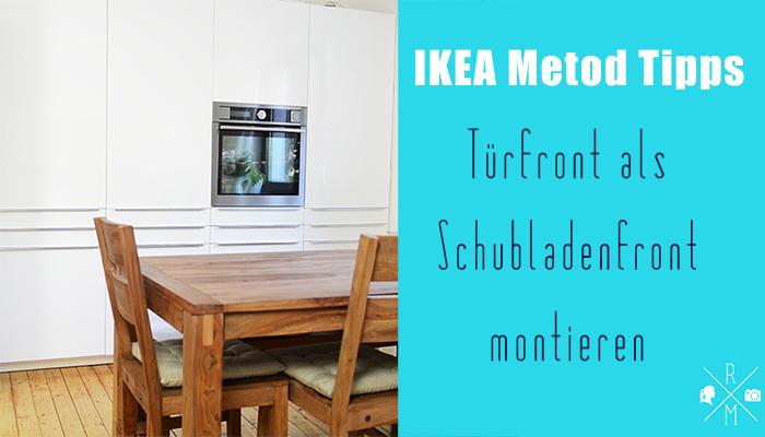 Ikea Apothekerschrank Front ~ IKEA Metod Aufbautricks  Tür als Schubladenfront  Rezepte