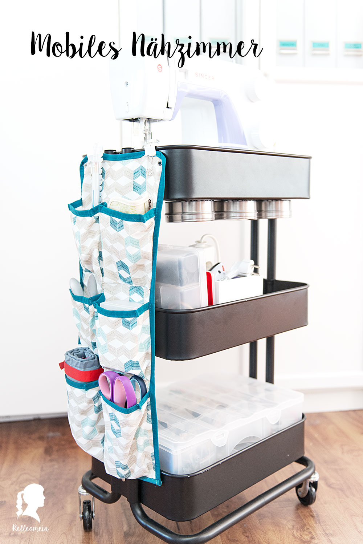 Mobiles Nähzimmer im Ikea Raskog Rollcontainer mit vielen Aufbewahrung und Organisation Tipps | relleomein.de
