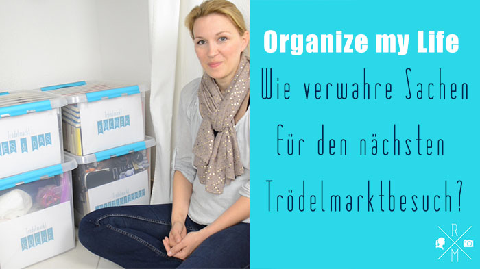 Organize my Life – Flohmarkt