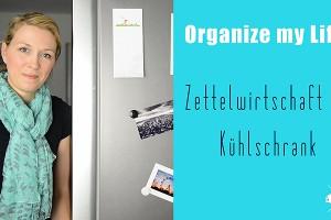 Küchenorganisation - Wie bekommt ihr das Zettelchaos am Kühlschrank in den Griff? | relleomein.de #organizemylife #youtube