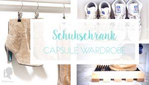 Capsule Wardrobe für meinen Schuhschrank [WERBUNG]