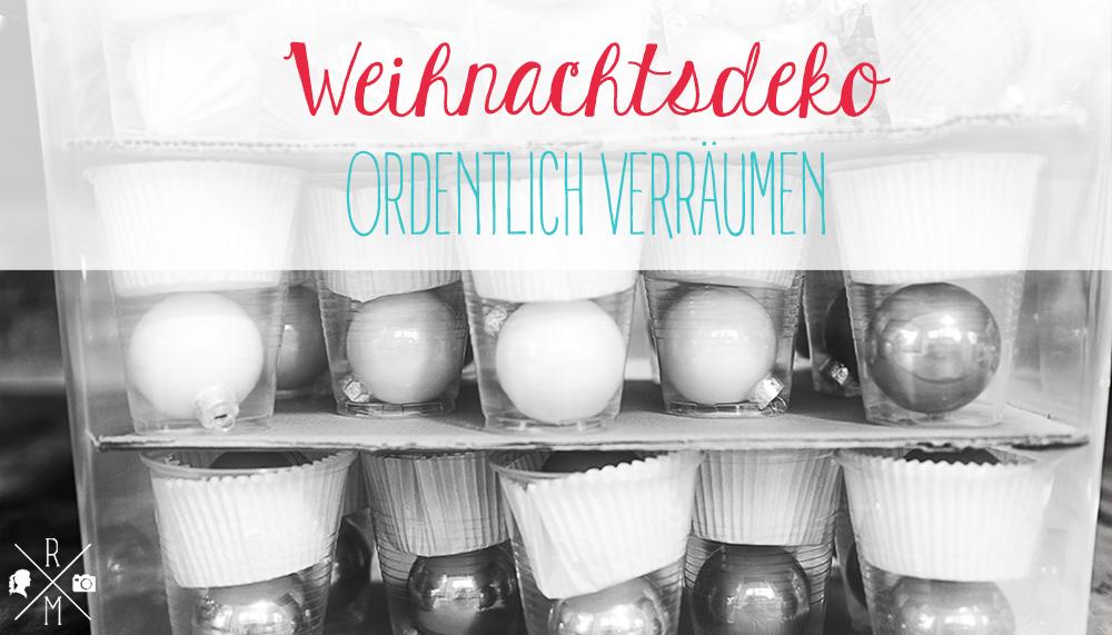 DIY Aufbewahrungsidee - Weihnachtsdeko organisieren und sicher aufbewahren | relleomein.de