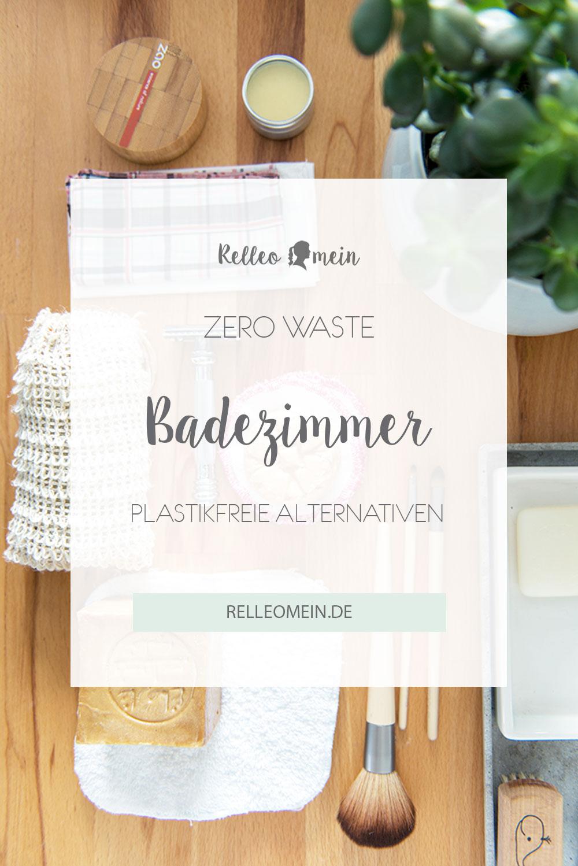 Plastikfreie Alternativen fürs Badezimmer - zero Waste - plastikfrei -nachhaltig   relleomein.de